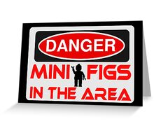 Danger Minifigs in the Area Sign Greeting Card