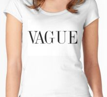VAGUE Women's Fitted Scoop T-Shirt
