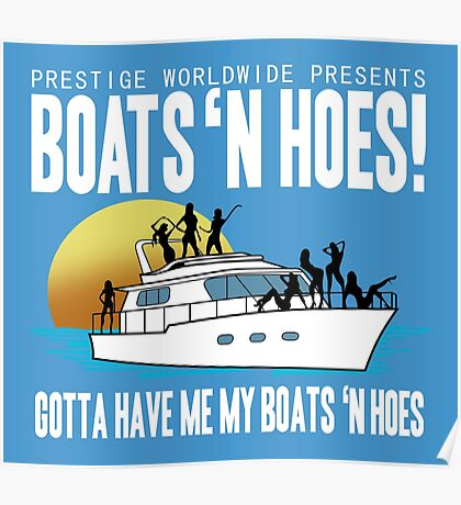 Step Brothers Boats and Hoes Poster