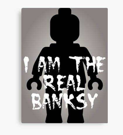 """Black Minifig with """"I am the Real Banksy"""" slogan [Large] by Customize My Minifig Canvas Print"""