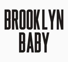 Brooklyn Baby by ARTP0P