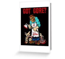 LET'S EAT GOT GORE Greeting Card