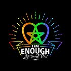I am Enough by rockslammer