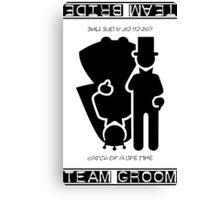 Team Bride - Team Groom VRS2 Canvas Print