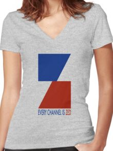 Channel Zed - Every Channel is Zed Women's Fitted V-Neck T-Shirt