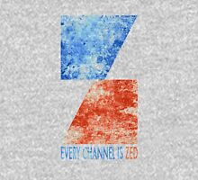 Channel Zed - Every Channel is Zed (distressed) Unisex T-Shirt