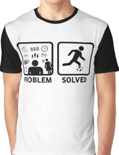Soccer Problem Solved Funny Stickman  Graphic T-Shirt
