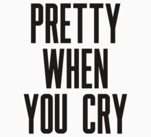 Pretty When You Cry Kids Tee
