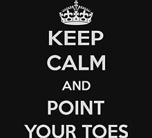 Keep calm and point your toes Womens Fitted T-Shirt