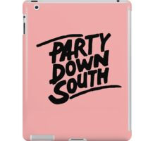 Party Down South black iPad Case/Skin