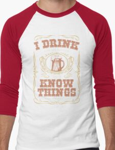 I Drink For My Dinner and I Know Things in Navy Blue Men's Baseball ¾ T-Shirt