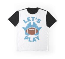Let's play football Graphic T-Shirt