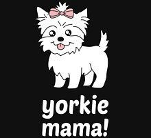 Yorkie mama! Women's Relaxed Fit T-Shirt