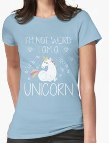 I'm Not Weird I'm A Unicorn Funny Gift, Funny Quotes, Cute Unicorn Design, Vintage Womens Fitted T-Shirt