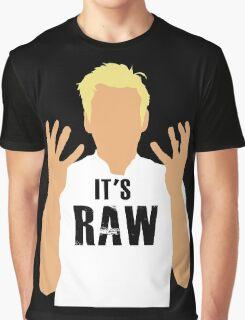 Gordon Ramsay -It's RAW! Graphic T-Shirt