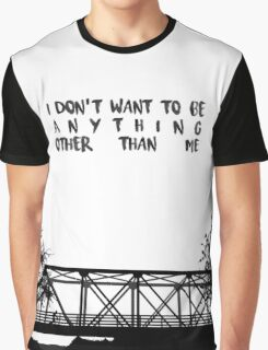 I Don't Want To Be - ONE TREE HILL Graphic T-Shirt