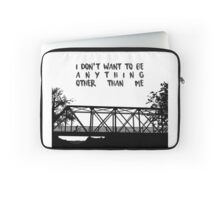 I Don't Want To Be - ONE TREE HILL Laptop Sleeve