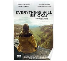 Everything Will Be Okay Merchandise Poster