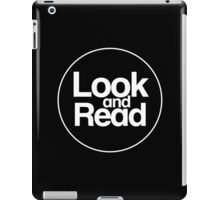 Look and Read (just the logo) iPad Case/Skin