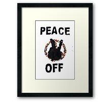 Peace Off Framed Print
