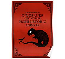 The Handbook Of Dinosaurs And Other Prehistoric Animals Poster