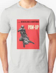 PAW-UP Unisex T-Shirt