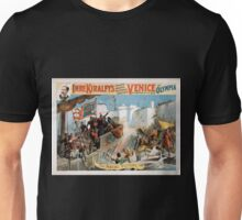 Performing Arts Posters Imre Kiralfys gigantic aquatic historical spectacle Venice the bride of the sea at Olympia 1534 Unisex T-Shirt