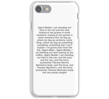 the x files gillian anderson theresa nemmans body blooper dana scully iPhone Case/Skin
