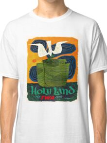 """TWA AIRLINES"" Fly to The Holy Land Advertising Print Classic T-Shirt"