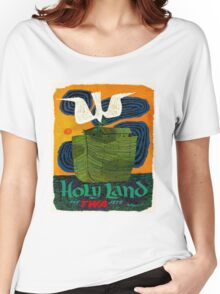 """TWA AIRLINES"" Fly to The Holy Land Advertising Print Women's Relaxed Fit T-Shirt"