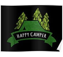 Happy Camper. Poster