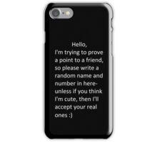 Icebreaker Case - Helps You Meet New People! iPhone Case/Skin