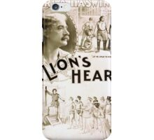Performing Arts Posters Carl A Haswin and his company in A lions heart 1293 iPhone Case/Skin