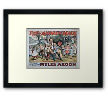 Performing Arts Posters The singing comedian Andrew Mack in the greatest of Irish plays Myles Aroon 0734 Framed Print