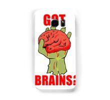 Got Brains? Samsung Galaxy Case/Skin