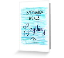 Saltwater Heals Everything Wave Symbol Greeting Card