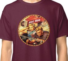Hot Rod  - That is the life.... Classic T-Shirt