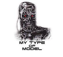 My type of Model Photographic Print