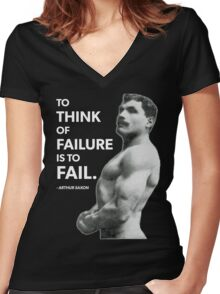 To Fail - Arthur Saxon Old School Bodybuilding Motivation Women's Fitted V-Neck T-Shirt