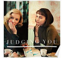 Carol is judging you Poster