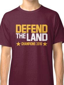 Defend The Land Classic T-Shirt