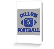 DILLON FOOTBALL 5 Greeting Card