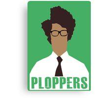 IT Crowd PLOPPERS! Canvas Print