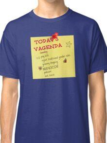 Today's Vagenda Classic T-Shirt