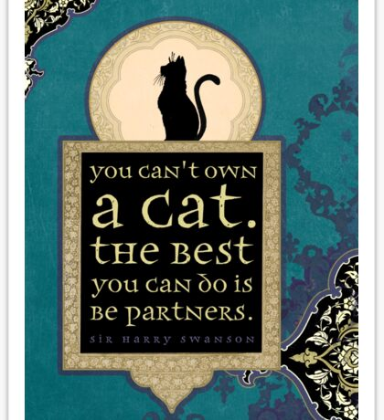 You Can't Own a Cat Sticker
