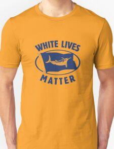 white lives matter Unisex T-Shirt