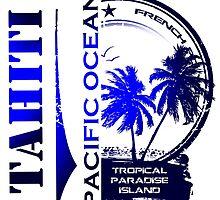 TAHITI Party Paradise Island by dejava