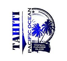 TAHITI Party Paradise Island Photographic Print