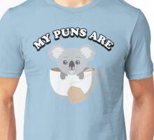 My puns are Unisex T-Shirt