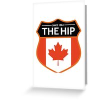 THE TRAGICALLY HIP - LEGEND LOGO SINCE 1982 Greeting Card